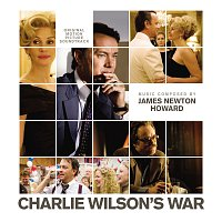 James Newton Howard – Charlie Wilson's War [Original Motion Picture Soundtrack]
