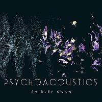 Shirley Kwan – Psychoacoustics