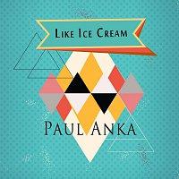 Paul Anka – Like Ice Cream