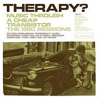 Přední strana obalu CD Music Through A Cheap Transistor - The BBC Sessions [BBC Version]