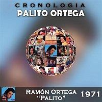"""Palito Ortega – Palito Ortega Cronología - Ramón Ortega """"Palito"""" (1971)"""
