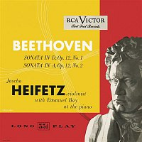 Jascha Heifetz – Beethoven: Sonata in D, Op. 12, No. 1; Sonata in A, Op. 12, No. 2