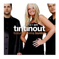 Tin Tin Out, Emma Bunton – What I Am