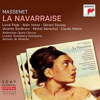 Antonio de Almeida, Jules Massenet, London Symphony Orchestra, Alain Vanzo, Lucia Popp, Gérard Souzay – Massenet: La Navarraise (Remastered)