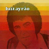 Luiz Ayrao – Luiz Ayrao
