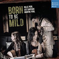 Hille Perl – Born to Be Mild