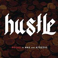 Rocko, Nas, Atozzio – Hustle