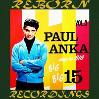 Paul Anka – Sings His Big Big Big 15, Vol.3 (HD Remastered)