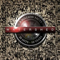 Watershed – A Million Faces