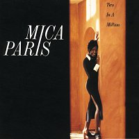 Mica Paris – Two In A Million