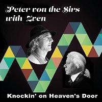 Peter von the Sirs – Knockin' on Heaven's Door (with Zven)