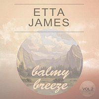 Etta James – Balmy Breeze Vol. 2