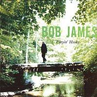 Bob James – Playin' Hooky
