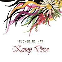 Kenny Drew – Flowering May