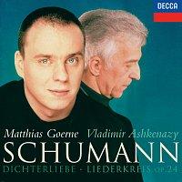 Matthias Goerne, Vladimír Ashkenazy – Schumann: Dichterliebe; Liederkreis