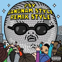 Psy – Gangnam Style (?????) [Remix Style EP (Explicit Version)]