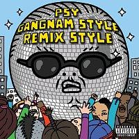 Gangnam Style (?????) [Remix Style EP (Explicit Version)]