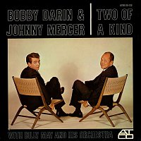 Bobby Darin & Johnny Mercer, with Billy May & His Orchestra – Two Of A Kind