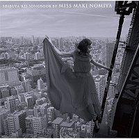 Maki Nomiya – Shibuya-kei Songbook By Miss Maki Nomiya