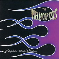 The Hellacopters – Payin´ The Dues