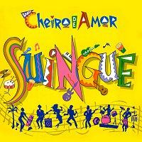Banda Cheiro De Amor – Suingue