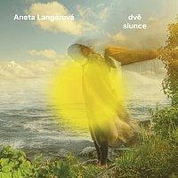 Aneta Langerová – Dvě slunce