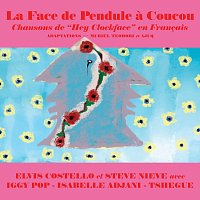 Elvis Costello – La Face de Pendule a Coucou