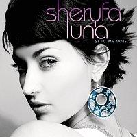 Sheryfa Luna – Si Tu Me Vois