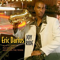 Eric Darius – Joy Ride