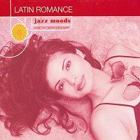 Různí interpreti – Jazz Moods: Latin Romance