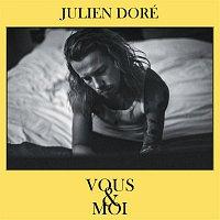 Julien Doré – Vous & moi