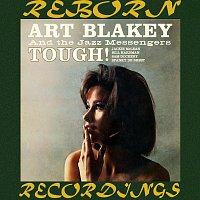 Art Blakey, The Jazz Messenger – Tough! (HD Remastered)