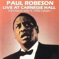 Paul Robeson – Live At Carnegie Hall