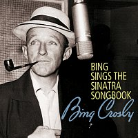 Bing Crosby – Bing Sings The Sinatra Songbook