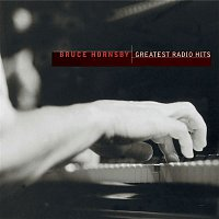 Bruce Hornsby, The Range – Greatest Radio Hits