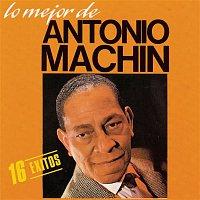Antonio Machin – Lo Mejor De Antonio Machin