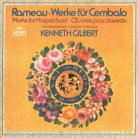 Kenneth Gilbert – Rameau: Works For Harpsichord [2 CDs]