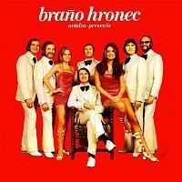 Orchester Brana Hronca – Braňo Hronec uvádza