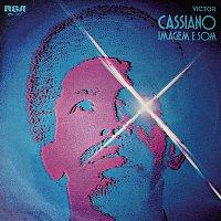 Cassiano – Som E Imagem
