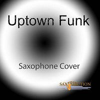 Saxtribution – Uptown Funk (Saxophone Cover)
