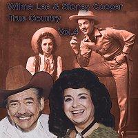 Wilma Lee, Stoney Cooper – True Country of Wilma Lee & Stoney Cooper, Vol. 4