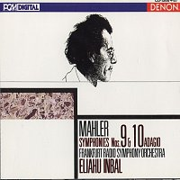 Frankfurt Radio Symphony Orchestra, Eliahu Inbal – Mahler: Symphonies 9 & 10 (Adagio)