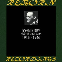 John Kirby – 1945-1946 (HD Remastered)