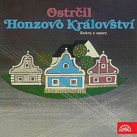 Symfonický orchestr Čs. rozhlasu v Praze/František Jílek – Ostrčil: Honzovo království. Opera o 3 dějstvích (výběr)