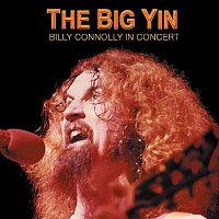 Billy Connolly – The Big Yin: Billy Connolly In Concert