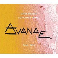 Avanae, Mia – Underwater [Loframes Remix]