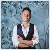 Marc Martel – Cual Otro Rey