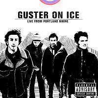 Guster – Guster On Ice - Live From Portland, Maine