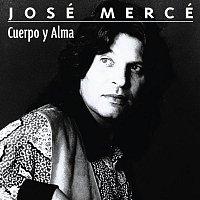 José Mercé – Cuerpo y alma