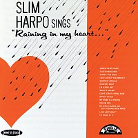 Slim Harpo – Sings Raining In My Heart